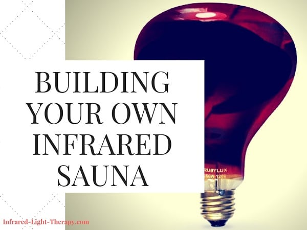 How to Build Your Own Low EMF Near Infrared Sauna (Under $100)