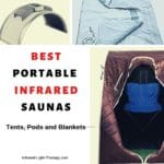 The 6 Best Portable Infrared Sauna Tents, Pods and Blankets (2019)