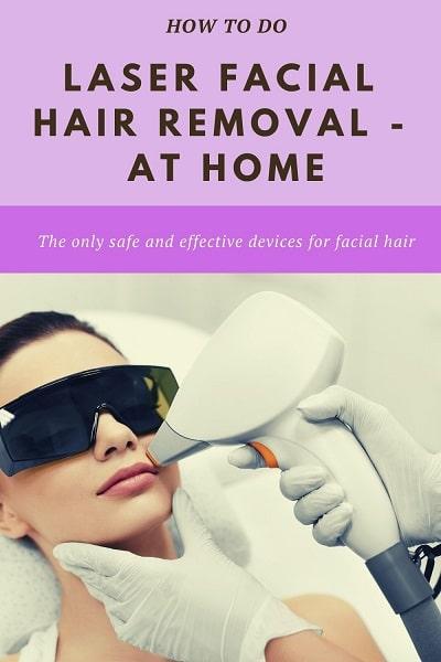 laser facial hair removal at home
