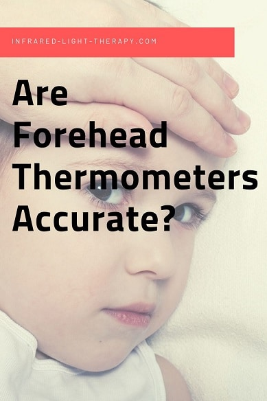 are infrared forehead thermometers accurate